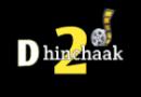 Dhinchaak 2 Movies Aaj Ka Schedule